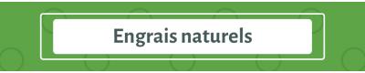 Engrais naturels & ecologique