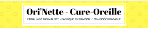 Ori'Nettes - Cure-Oreille bambou